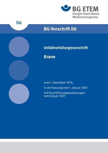 D6 Bg-Vorschrift D6 Krane - Die BG ETEM