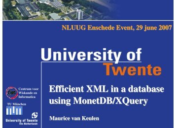 Efficient XML in a database using MonetDB/XQuery - Nluug