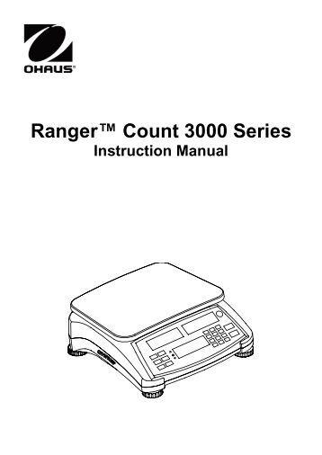 Ohaus Ranger Series High Precision Industrial