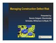 Managing Construction Defect Risk - Schwabe, Williamson & Wyatt
