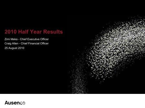 2010 Half Year Results Presentation - Ausenco
