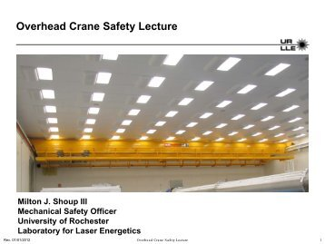 Overhead Crane Safety Lecture - Safety - University of Rochester