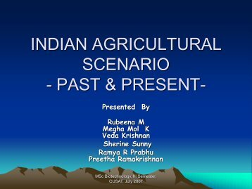 indian agricultural scenario - (CUSAT) – Plant Biotechnology ...