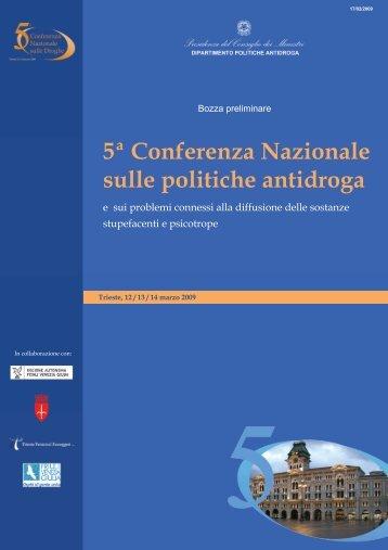 5ª Conferenza Nazionale sulle politiche antidroga - 5a Conferenza ...