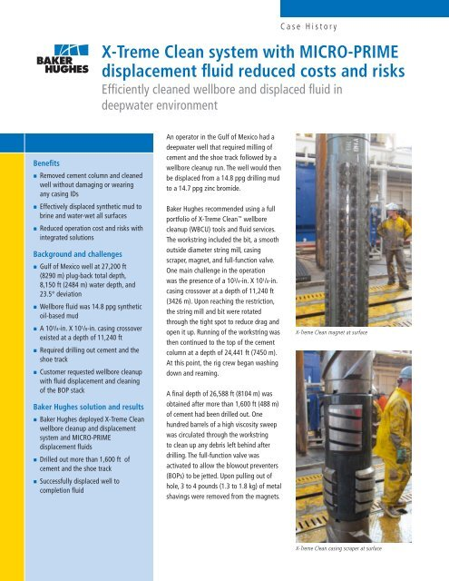 Baker Hughes successfully deployed the Hughes t