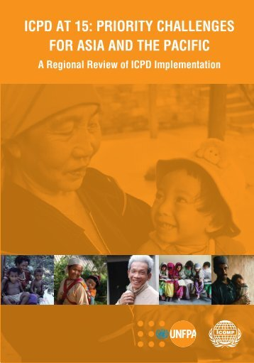 icpd at 15: priority challenges for asia and the pacific - UNFPA Asia ...