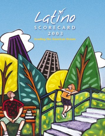 Latino Scorecard 2003 - Pepperdine University School of Public Policy