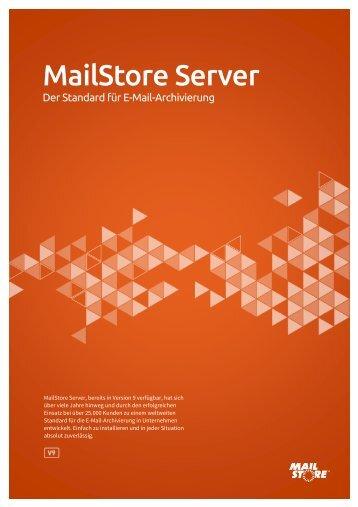 MailStore Server® PRODUKTÜBERSICHT