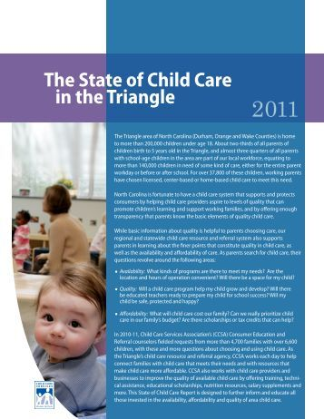 The State of Child Care in the Triangle, 2011 - Child Care Services ...
