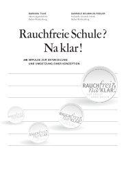 Rauchfreie Schule? Na klar! - www.gesunde-schule-bw.de