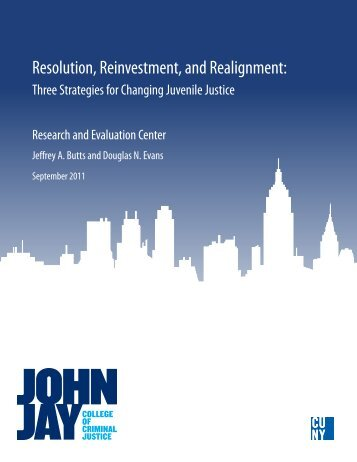Resolution, Reinvestment, and Realignment - Research Consortium ...