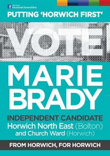 VOTE MARIE BRADY: PUTTING 'HORWICH FIRST'