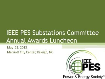 IEEE PES Substations Committee Annual Awards Luncheon