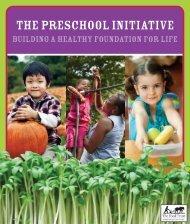 The Preschool Initiative: Building a Healthy ... - The Food Trust