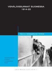 VENÄLÄISSURMAT SUOMESSA 1914–22 - Valtioneuvoston kanslia