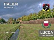 Lucca - Juwel der Toskana