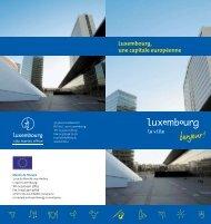 Luxembourg, une capitale européenne - Europa