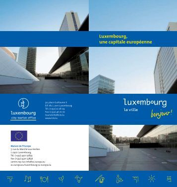 Luxembourg, une capitale européenne - Europa