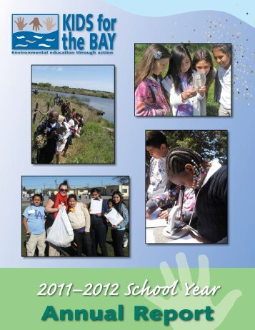 Annual Report 2011-2012 - Kids for the Bay
