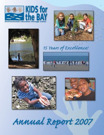 Annual Report 2007 - Kids for the Bay