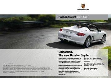 Porschenews 04/2009 Unleashed. The new Boxster Spyder.