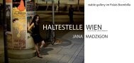 HALTESTELLE WIEN / citizens and their charm offensive - Artista.at