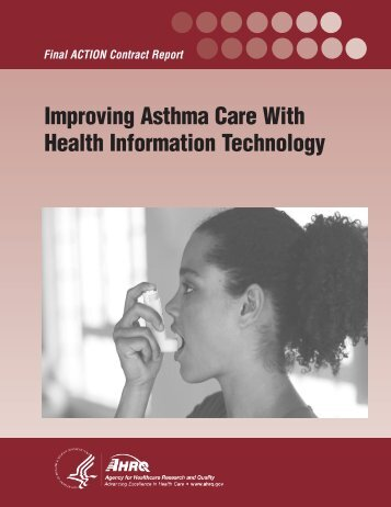 Improving Asthma Care With Health Information Technology