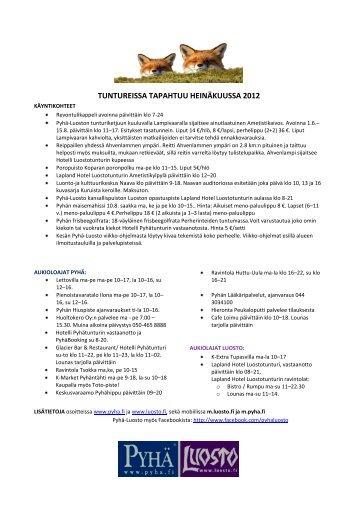 TUNTUREISSA TAPAHTUU HEINÄKUUSSA 2012 - Pyhä