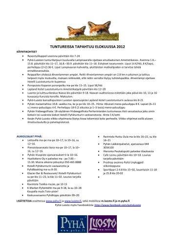 TUNTUREISSA TAPAHTUU ELOKUUSSA 2012 - Pyhä