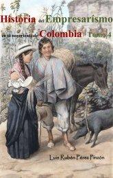 Historia del empresarismo en el nororiente de Colombia Tomo 4: Innovación e industrialización