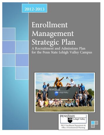 Enrollment Management Strategic Plan 2012-2013 - Institutional ...