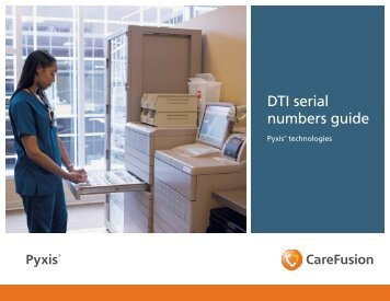 DTI serial numbers guide - The Pyxis ® Insider newsletter