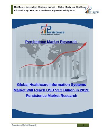 Healthcare Information Systems market - Global Study on Healthcare Information Systems to 2020