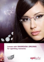 Lenses with SWAROVSKI ZIRcOnIA for sparkling ... - Optiswiss AG
