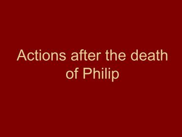 Actions after the death of Philip
