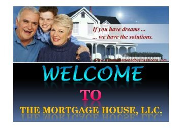 THE MORTGAGE HOUSE, LLC.