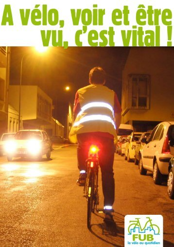 A vélo, voir et être vu, c'est vital - APiCy