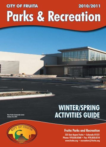 WinteR/SPRing ActivitieS guide - City of Fruita