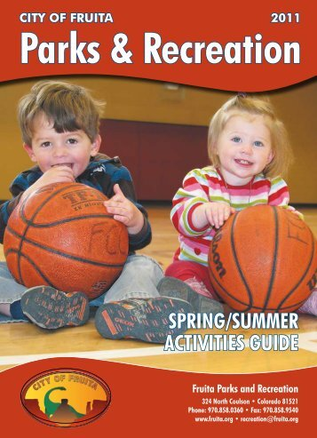 SPRing/SUMMER ActivitiES gUidE - City of Fruita