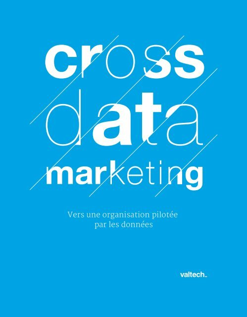 Livre Blanc Cross Data Marketing Valtech Training