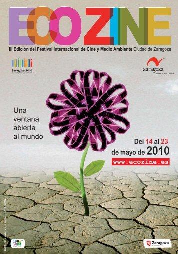 Del 14 al 23 de mayo de 2010 Una ventana abierta al ... - Ecozine
