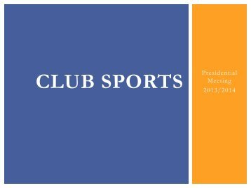 Club Sports Fall 2013 Information PowerPoint - Student Union, Inc.