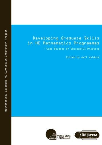 Developing Graduate Skills in HE Mathematics ... - Mathcentre