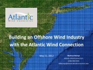 Building an Offshore Wind Industry with the Atlantic Wind Connection