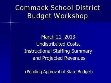 March 21 Presentation - Commack Union Free School District
