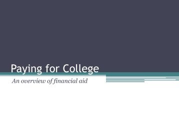 Paying for College - An Overview of Financial Aid - Isidore Newman ...