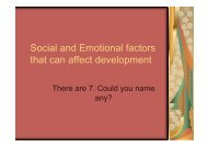 Social and Emotional factors that can affect development