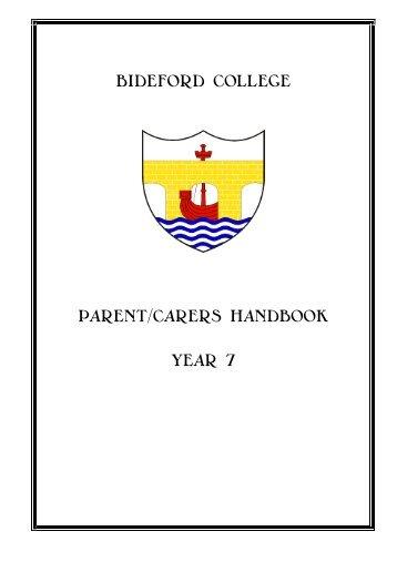 BIDEFORD COLLEGE PARENT/CARERS HANDBOOK YEAR 7