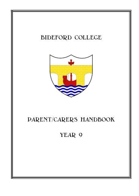 BIDEFORD COLLEGE PARENT/CARERS HANDBOOK YEAR 9