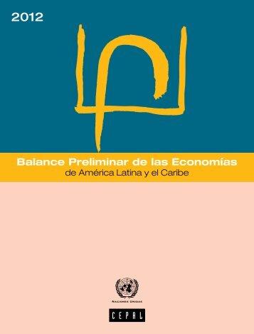 Balance Preliminar de las Economías de América Latina y el Caribe 2012